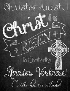 Christ is Risen Chalkboard Print Christ Is Risen, He Is Risen, Jesus Christ, Orthodox Easter, Greek Easter, Easter Traditions, Catholic Traditions, Holy Week, Easter Crafts