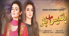 Bilqees Urf Bitto Episode 12 Urdu1 Drama 24 June 2017