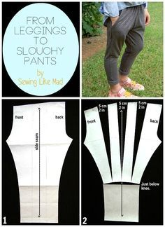 Sewing Like Mad:  From leggings to slouchy pants.  Easy pattern alteration #tutorial.