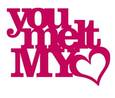 Silhouette Design Store - View Design you melt my heart phrase Silhouette Cameo Projects, Silhouette Design, Nurses Week Quotes, Silhouette Online Store, Love You, My Love, My Guy, Love Heart, Word Art
