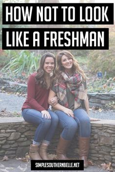 Don't stick out like a sore thumb! Use these tips to not look like a freshman this school year.  simplesouthernbelle.net