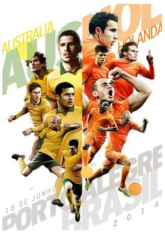Australia x Netherlands - Brasil 2014, Match posters on Behance, by Gonza Rodriguez