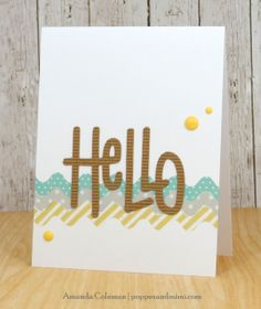 Popper and Mimi Paper Crafts: Corrugated Rick Rack Hello Card