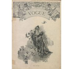 first issue of Vogue cover, December 17, 1892, from The Vogue Archive (subscription required)