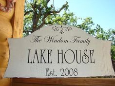 Change the name to make it your own Lake House sign