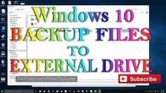 Windows 10 File History : How to Auto Backup Files and Folders to External Hard Drive