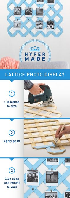 If you're looking for the perfect weekend DIY project, this is it! Select a paint color that goes with your home decor, and put together this lattice photo display in just a few hours.