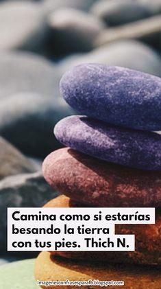 Imagenes Bonitas: 27 IMAGENES CON FRASES DE MINDFULNESS Mindfulness, Pretty Images