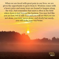 Lessons Learned in Life | You will make your way home.