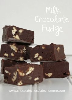 Milk Chocolate Fudge-smooth, creamy and easy to make!