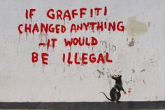 """When MOCA-exhibited artists are being arrested and jailed by the LAPD, BANKSY makes a smart twist on the """"If voting ever changed anything..."""" line. Location: Clipstone + Cleveland St., Fitzrovia, London"""