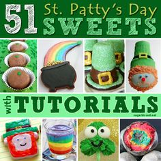51 St. Patrick's Day Sweets with Tutorials | sugarkissed.net