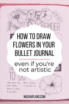 I'd say the most popular way to decorate your Bullet Journal is with flower doodles. I'm here to tell you it's also pretty easy, even if you never drew a flower in your life! Believe me a year ago neither did I. See my story and tips on how to learn to draw flowers and decorate your Bullet Journal with them. #mashaplans #bujo #bulletjournal #florals #bujoaddicts #bulletjournaljunkies...