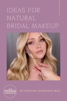 48 Ideas For Natural Bridal Makeup ♥ Natural bridal makeup is a good choice to make your look tender and romantic. Check our collection of natural makeup ideas. #wedding #makeup #weddingforward #bride #weddingbeauty #NaturalBridalMakeup