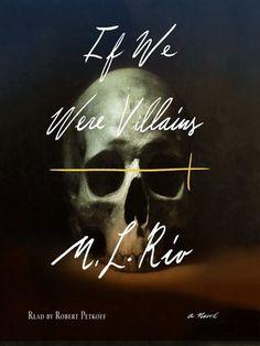 Title details for If We Were Villains by M. L. Rio