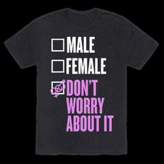 I am Genderfluid Check List T-Shirts Male Gender, Third Gender, Gender Roles, Pride Outfit, Taste The Rainbow, Genderqueer, Lgbt Community, Androgyny, T Shirts