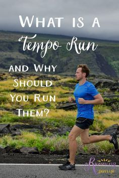 What is a tempo run and why should you run them? How and why tempo runs can help you become a faster runner.