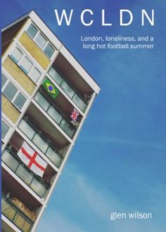 the long hot World Cup summer of Endless sun, fractious politics, and a growing belief that football might just be coming home. Feel Good Books, Best Books To Read, Used Books, Uplifting Books, Elephant And Castle, Long Hots, Marketing Budget, School Closures, Book Categories