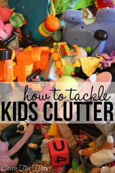 Make your home a fun & peaceful place where you can enjoy time with your little ones! This article will show you how to tackle the kids clutter & get your life back! How To Tackle Kids Clutter
