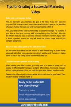 See here this great Tips For a Successful Marketing Video and enjoy :)