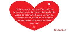 Wil je de hele blog lezen:  http://www.karinwalda.nl/blogs/voorkom-dat-angst-strijd-de-overhand-krijgen-voed-positieve