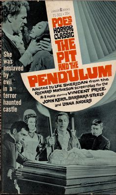 1961 PBO; The Pit and the Pendulum by Lee Sheridan from the Richard Matheson screenplay. Starring Vincent Price, John Kerr, Barbara Steele and Luana Anders.
