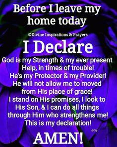 My Daily Declaration Prayer Scriptures, Bible Prayers, Faith Prayer, God Prayer, Prayer Quotes, Faith Quotes, Bible Quotes, Sinners Prayer, Honesty Quotes