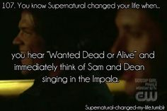 You know Supernatural changed your life when...