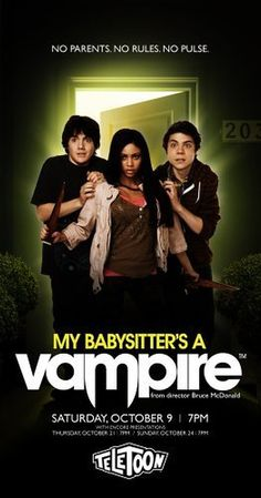 Created by Jennifer Pertsch, Tom McGillis.  With Matthew Knight, Vanessa Morgan, Atticus Mitchell, Cameron Kennedy. Ethan Morgan, his half-vampire babysitter and pals battle against creatures from their nightmares.
