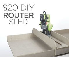 Full video of my $20 Router Sled build is below which can be found on my Youtube Channel, followed by materials list / tools list and a full set of written steps ...