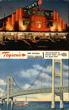 """Teysens Cafeteria,  Mackinaw City Michigan. In 1957, my folks and I spent a summer week watching the construction of the Mackinac Bridge (yes, the city & the bridge are spelled differently). In addition, we visited historic Ft Michilimackinac and also Mackinac Island (where """"Somewhere in Time"""" was later filmed). But equally enjoyable for me was dinner at Teysen's Cafeteria & Gift Shop, where I finished each meal with a big bowlful of orange and green melon balls (a novelty for me at that…"""