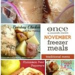 Freezer Cooking Traditional Menus | Once A Month Cooking tips from Once A Month Mom