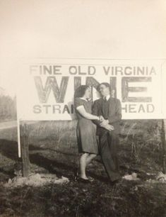 """Fine Old Virginia Wine Straight Ahead"" ~unknown photographer"