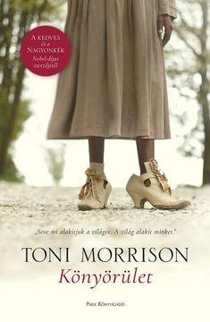 Herunterladen oder Online Lesen Könyörület Kostenlos Buch (PDF ePub - Toni Morrison, A Nobel-díjas írónő megjelent kilencedik regénye a rasszizmus kialakulásának gyökereit keresi. Online Match, Toni Morrison, Reading, Books, Blanket, Livres, Oder, Libros, Book