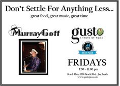 Friday night is all about having fun!  Come on out to GUSTO tonight and enjoy an authentic taste of Rome while I play your favorite song! #livemusic #pianoman #jacksonvillebeach