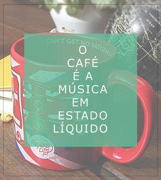 Café seu LINDO!