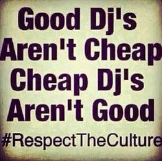 Dj Quotes Gorgeous Dj Quote Think About This Before You Decide To Play Music On Your