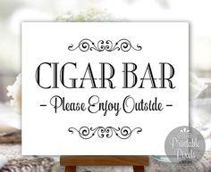 Cigar Bar Sign Printable Wedding Sign DIY Instant Download (#CIG1B)