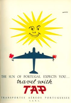 the sun of portugal expects you. travel with tap transportes aéreos portugueses s. Via portugal Vintage Advertisements, Vintage Ads, Vintage Prints, Vintage Airline, Travel Ads, Travel And Tourism, Airline Travel, Air Travel, Tourism Poster