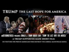 """Trump Supporter Video - EP 4 """"The Last Hope for America"""""""