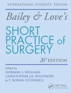Bailey & Love's Short Practice of Surgery 26E - CRC Press Book