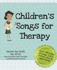 Work with children? Are you a music therapist?  Here are 108 pages of songs, activities, and handouts for your sessions!