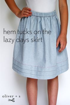 Here is a tutorial on adding hem tucks to the Oliver + S Lazy Days Skirt. It's a nice way to give a pretty little detail to a simple skirt.