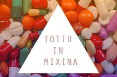 """Tottu in mixina o mexina--ossia """"spendilo in medicine"""""""