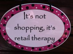 """Don't have to spend a lot.I love """"the find""""!nothing is more fun than finding a really cool item at a great price Shopping Quotes, Chocolate, Shop Till You Drop, Shopping Spree, Retail Therapy, Cool Items, Great Quotes, More Fun, Cute Pictures"""