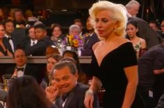 As Lady Gaga walked up to accept her award at the Golden Globes tonight, she brushed past Leonardo DiCaprio, and kind of knocked his arm off the chair he was leaning it on. Then this happened: | Leonardo DiCaprio's Face When Lady Gaga Walked By Him To Accept Her Award Is Everything
