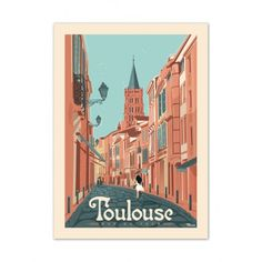 "Marcel Travel Posters brings the beautiful ""Rue du Taur"" in Toulouse to the fore in an original and timeless illustration, in a nostalgic art deco graphic style. Illustrations Vintage, Illustrations Posters, Marcel, Friends Poster, Nostalgic Art, Vintage Travel Posters, Deco, Oh The Places You'll Go, Rue"
