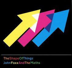 John Foxx & The Maths 'The Shape Of Things'