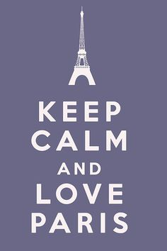 Keep Calm And Love Paris Print by Nomad Art And  Design