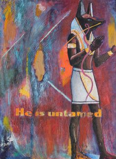 He is Untamed Anubis in Protection Pose in a Sea of Feelings Going Up and Down Oil on Wood $659.99